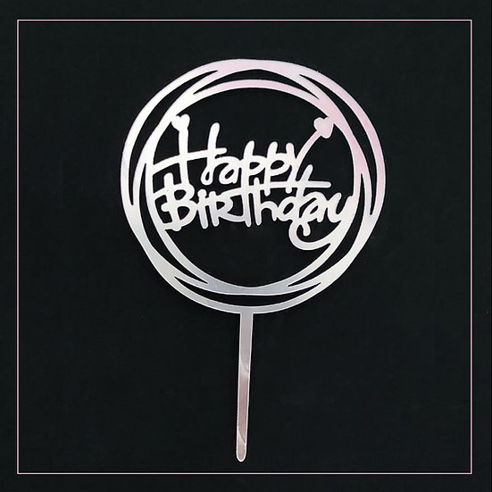 Happy Birthday - Acrylic Tag - Silver Circle