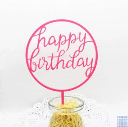 Cake tag - acrylic - pink -circle- happy birthday