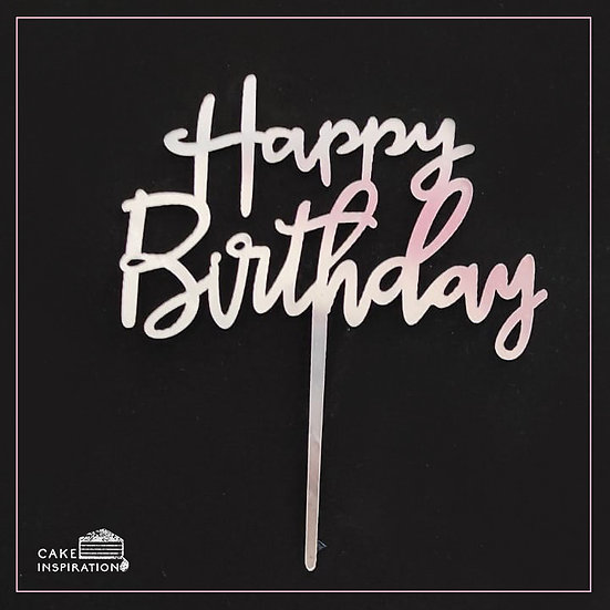 Happy Birthday - Acrylic Tag - Silver Writing
