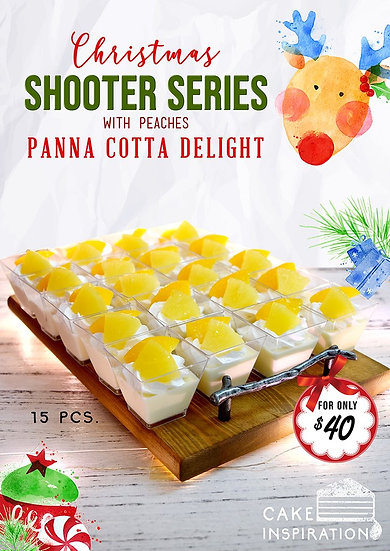 Shooter glass series , Christmas Peach Pannacotta delights ( CD#25 )