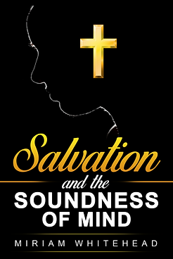 Salvation and the Soundness of Mind Cove