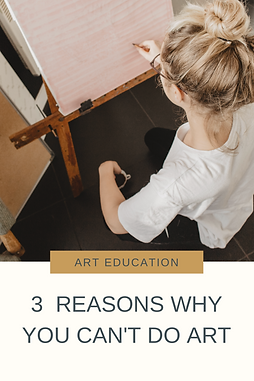 Karl Corr Blog | 3 Reasons Why You Can't Do Art