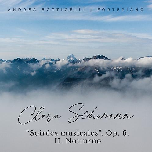 """Clara Schumann - """"Soirées musicales"""", Op. 6, II. Notturno"""