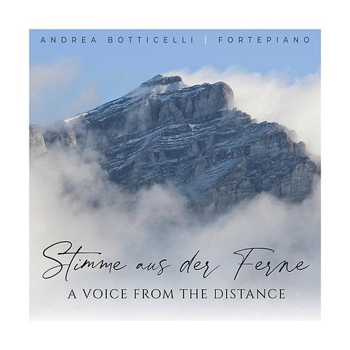 Stimme aus der Ferne - A Voice From the Distance