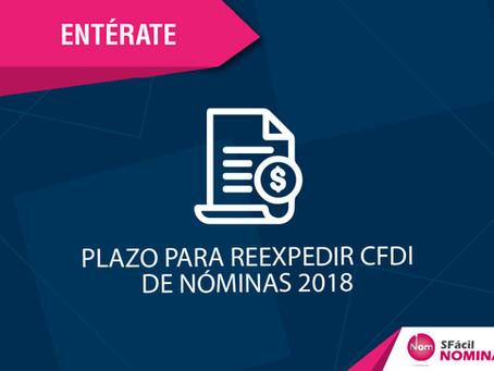PLAZO PARA REEXPEDIR CFDI DE NÓMINAS 2018