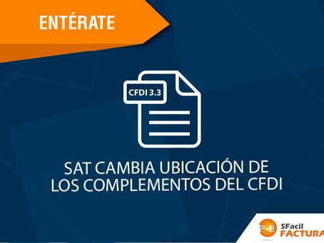 SAT CAMBIA UBICACIÓN DE LOS COMPLEMENTOS DEL CFDI