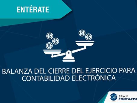 BALANZA DEL CIERRE DEL EJERCICIO PARA CONTABILIDAD ELECTRÓNICA