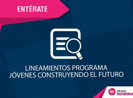 LINEAMIENTOS PROGRAMA JÓVENES CONSTRUYENDO EL FUTURO