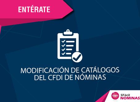 MODIFICACIÓN DE CATÁLOGOS DEL CFDI DE NÓMINAS