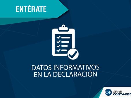 DATOS INFORMATIVOS EN LA DECLARACIÓN