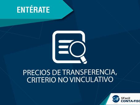 PRECIOS DE TRANSFERENCIA, CRITERIO NO VINCULATIVO