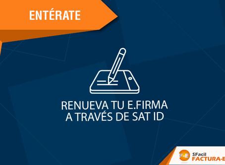 RENUEVA TU E.FIRMA A TRAVÉS DE SAT ID