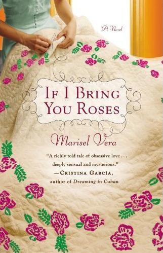 if-i-bring-you-roses-marisel-vera-author
