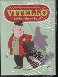 Kim Fupz Aakeson;Niels Bo Bojesen, Vitello ønsker sig en hund