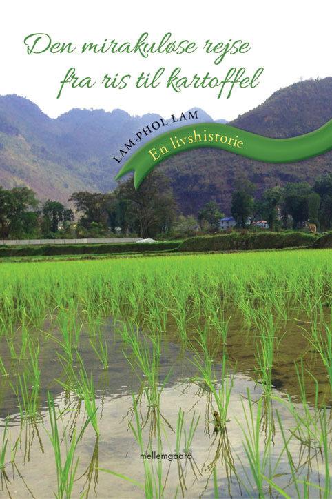 Lam-Phol Lam , Den mirakuløse rejse fra ris til kartoffel