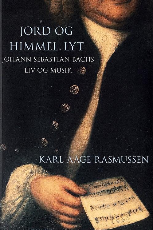 Karl Aage Rasmussen, Jord og Himmel, lyt