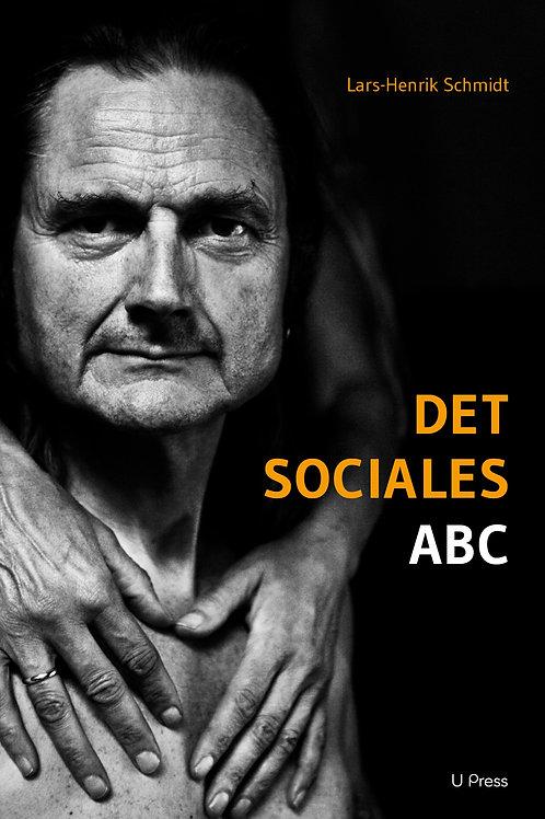 Lars-Henrik Schmidt, Det sociales ABC