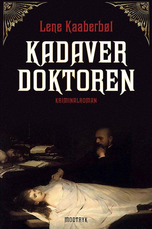 Lene Kaaberbøl, Kadaverdoktoren