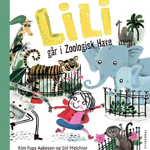 Kim Fupz Aakeson;Siri Melchior, Lili går i zoologisk have