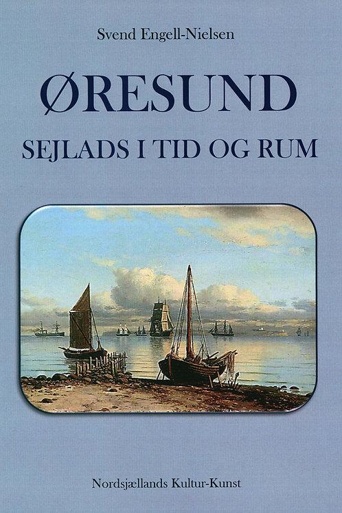 Svend Engell-Nielsen, ØRESUND - SEJLADS I TID OG RUM