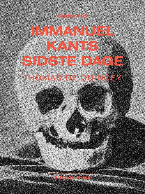 Thomas De Quincey, Immanuel Kants sidste dage