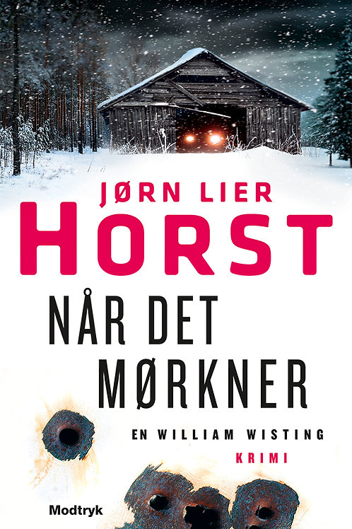Jørn Lier Horst, Når det mørkner
