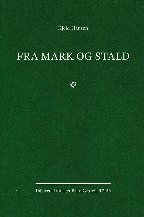 Kjeld Hansen, Fra mark og stald