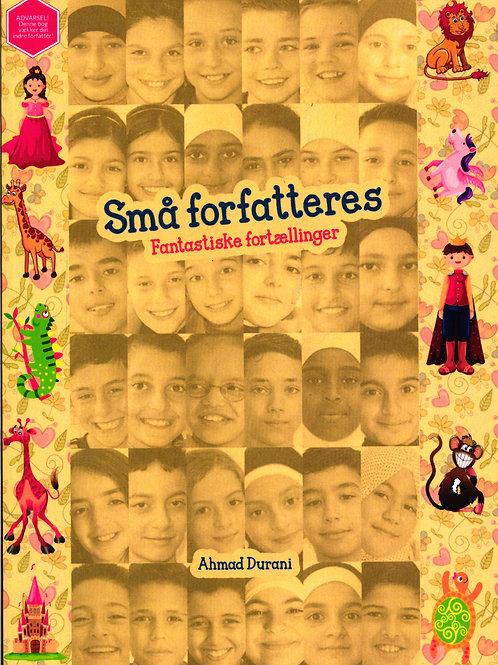 Ahmad Durani, Små forfatteres fantastiske fortællinger
