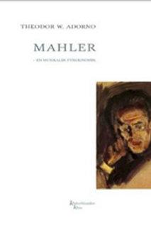 Theodor W. Adorno, Mahler - en musikalsk fysiognomik