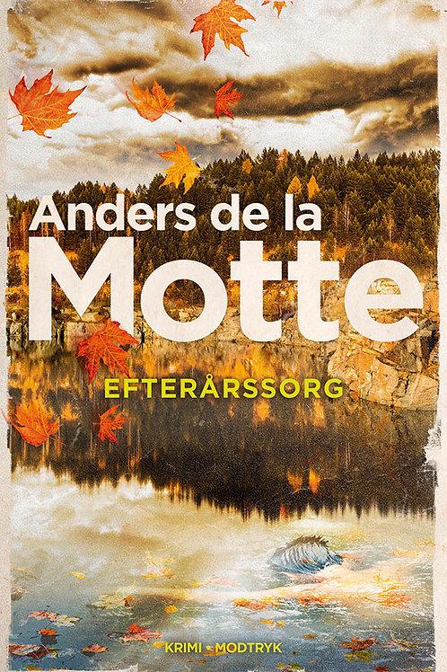 Anders de la Motte, Efterårssorg