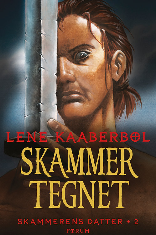 Lene Kaaberbøl, Skammertegnet. Skammerens datter 2