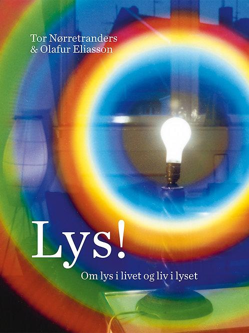 Tor Nørretranders & Olafur Eliasson, Lys!