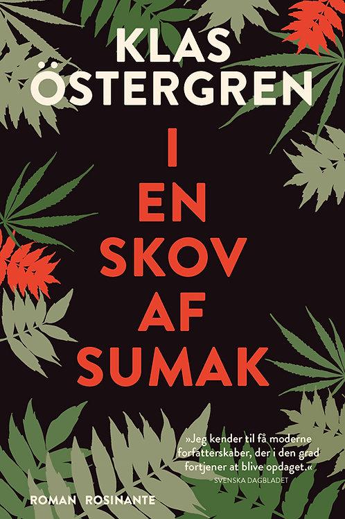 Klas Östergren, I en skov af sumak