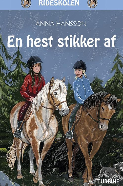 Anna Hansson, En hest stikker af