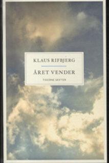 Klaus Rifbjerg, Året vender