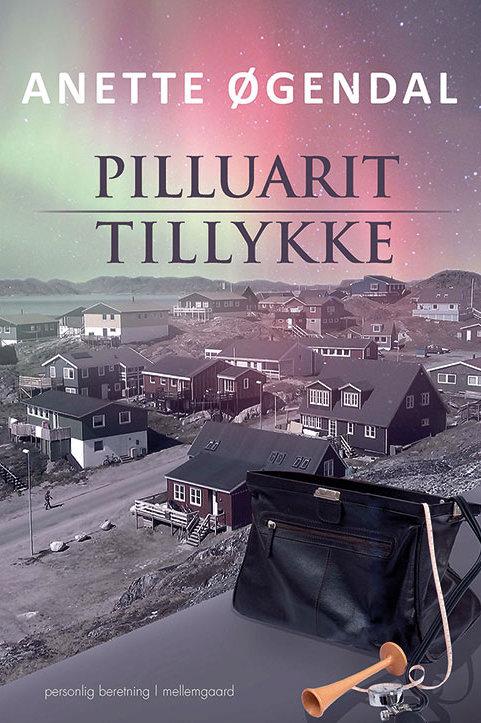 Anette Øgendal, Pilluarit - tillykke