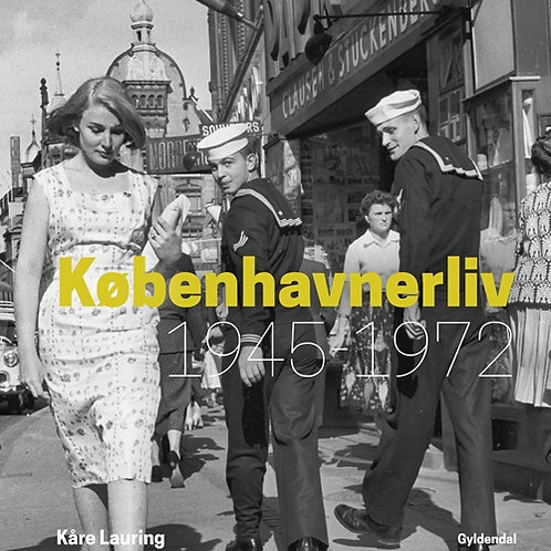 Kåre Lauring, Københavnerliv 1945-1972