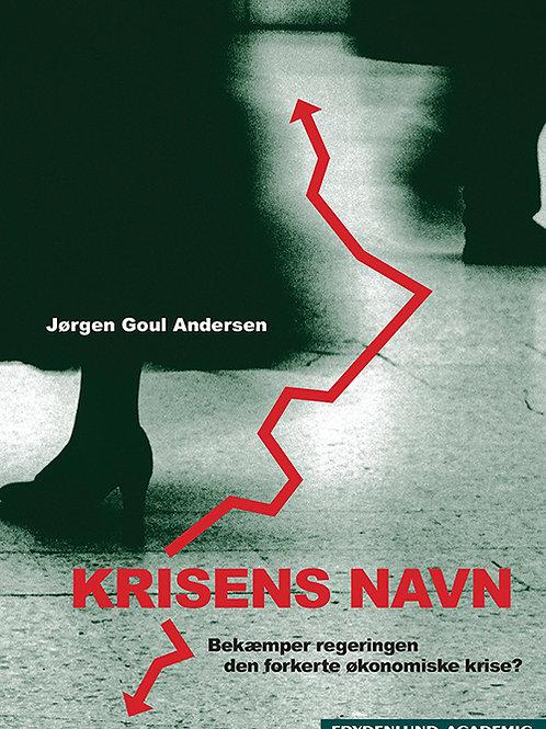 Jørgen Goul Andersen, Krisens navn