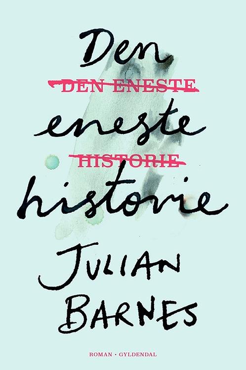 Julian Barnes, Den eneste historie