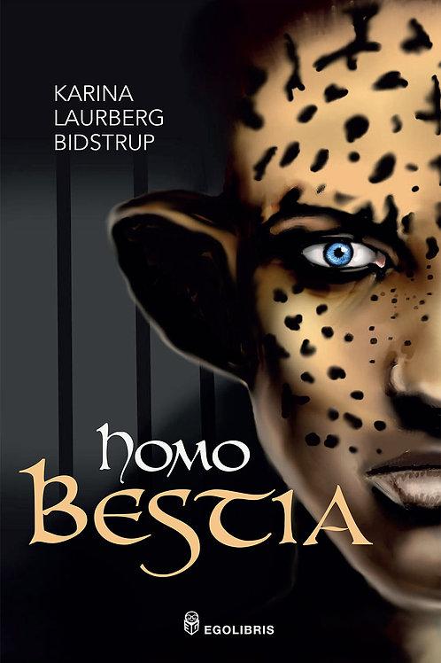 Karina Laurberg Bidstrup, Homo Bestia