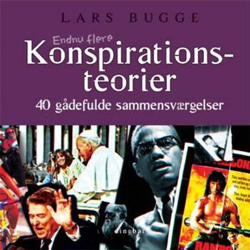 Lars Bugge, Endnu flere konspirationsteorier