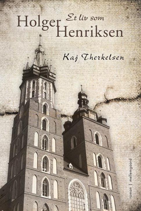 Kaj Therkelsen, Et liv som Holger Henriksen