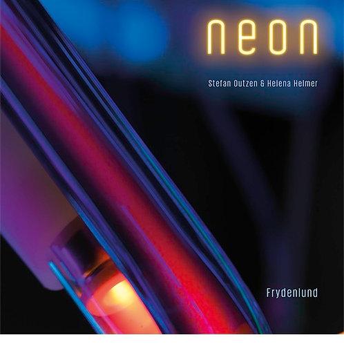 Stefan Outzen & Helena Helmer, Neon