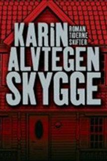 Karin Alvtegen, Skygge