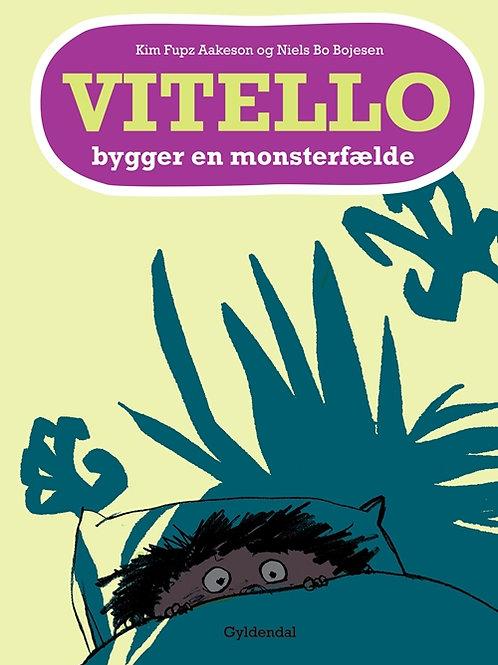 Kim Fupz Aakeson;Niels Bo Bojesen, Vitello bygger en monsterfælde