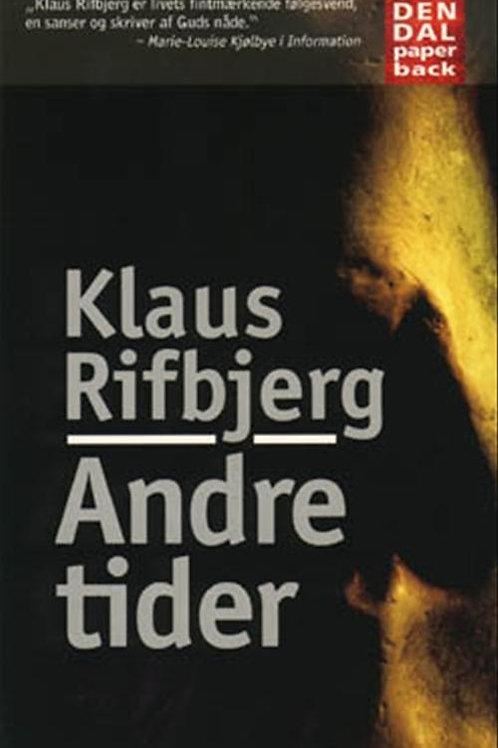 Klaus Rifbjerg, Andre tider