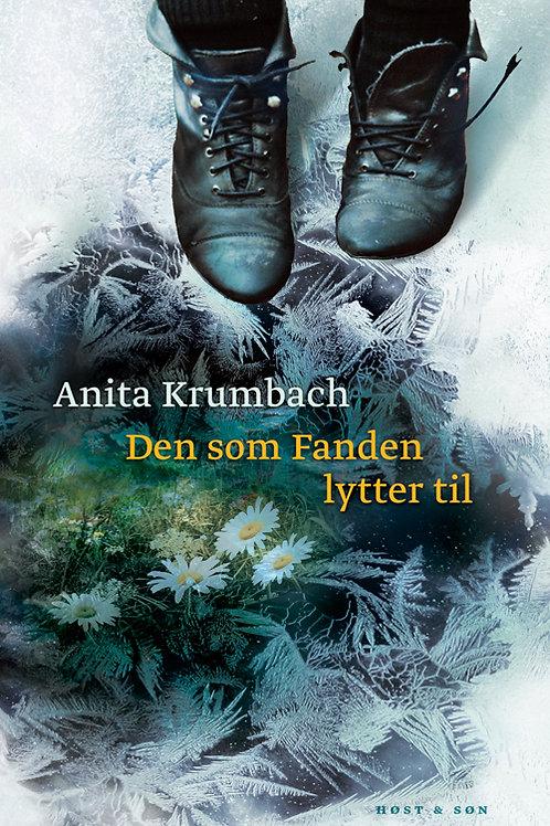 Anita Krumbach, Den som Fanden lytter til