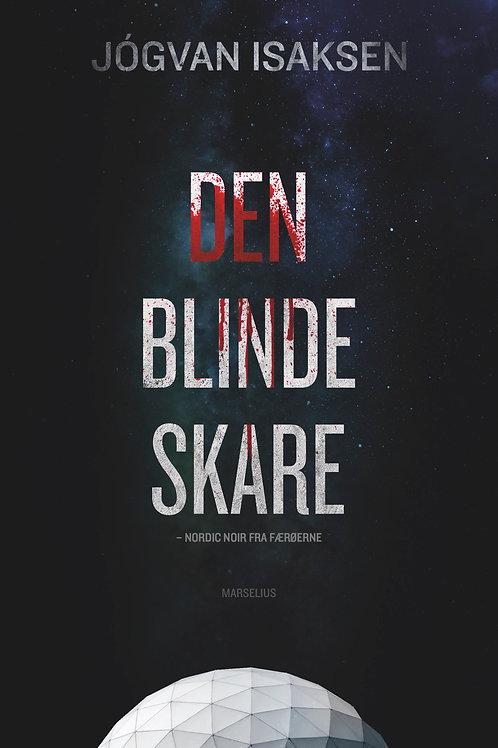 Jógvan Isaksen, Den blinde skare