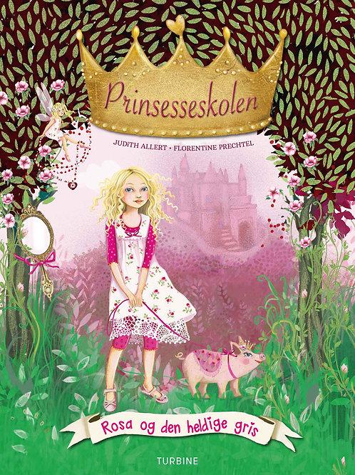 Judith Allert, Prinsesseskolen 4: Rosa og den heldige gris