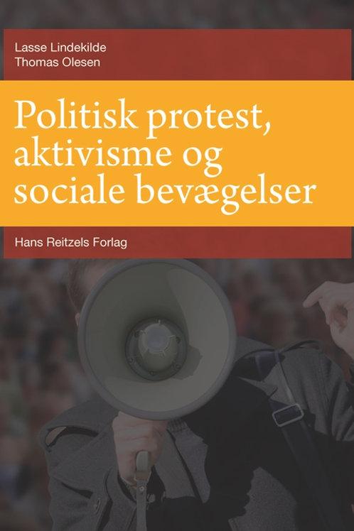 Lasse Lindekilde;Thomas Olesen, Politisk protest, aktivisme og sociale bevægelse